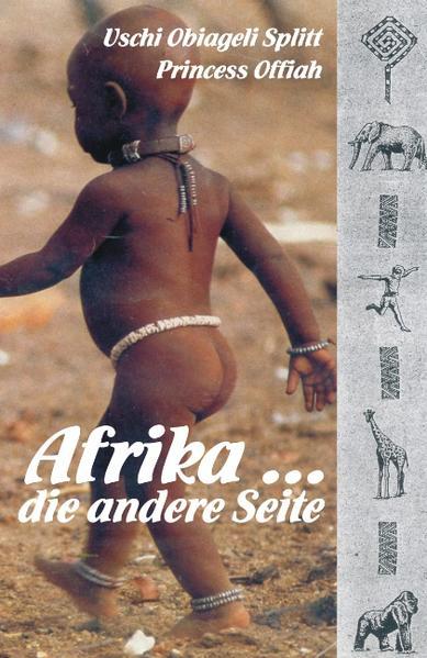 Afrika ... Die andere Seite als Buch