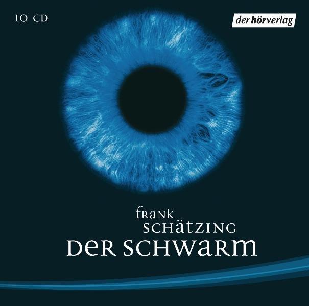Der Schwarm. Sonderausgabe. 10 CDs als Hörbuch