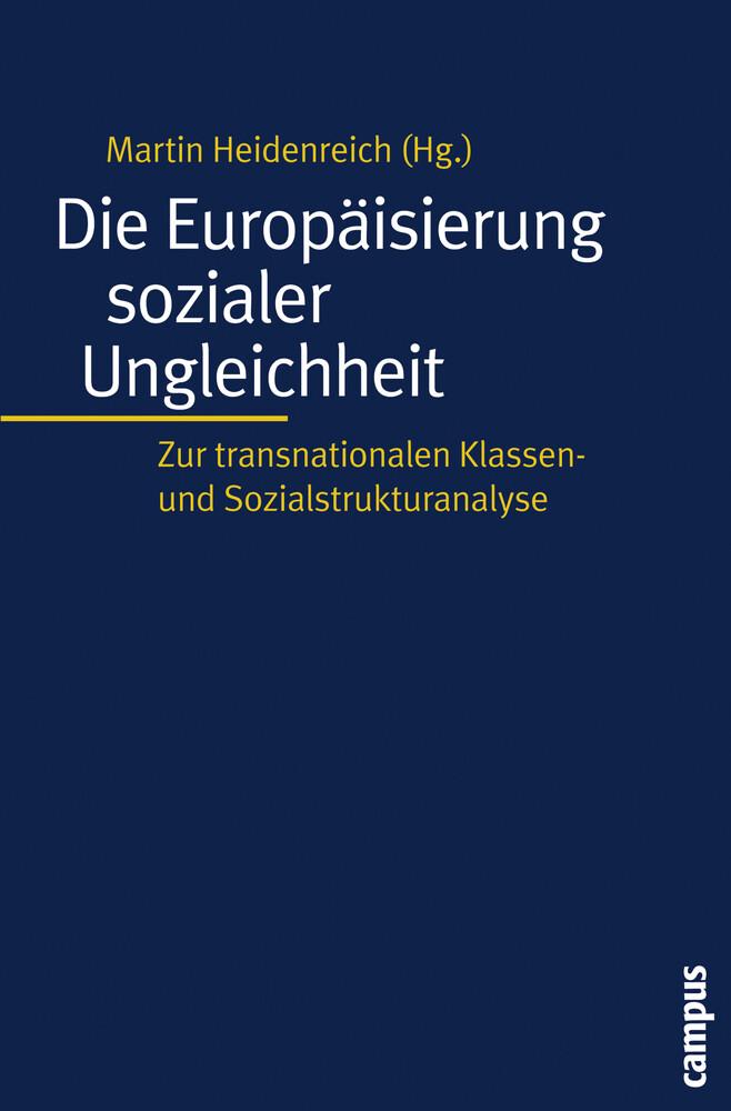 Die Europäisierung sozialer Ungleichheit als Buch