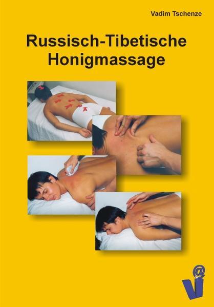 Russisch-Tibetische Honigmassage als Buch