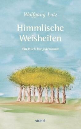 Himmlische Weisheiten als Buch