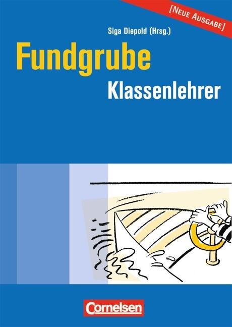 Die Fundgrube Klassenlehrer als Buch