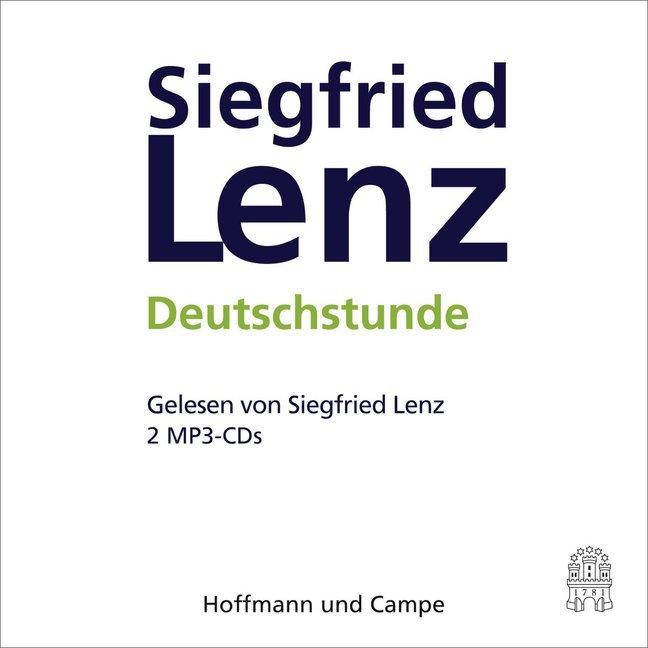 Deutschstunde. 2 MP3-CDs als Hörbuch