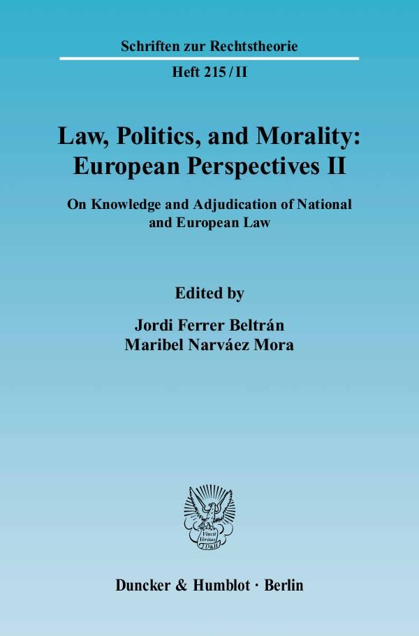 Law, Politics, and Morality: European Perspectives II als Buch