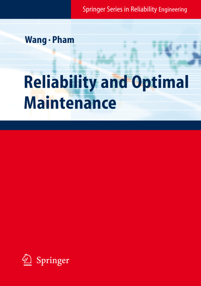 Reliability and Optimal Maintenance als Buch