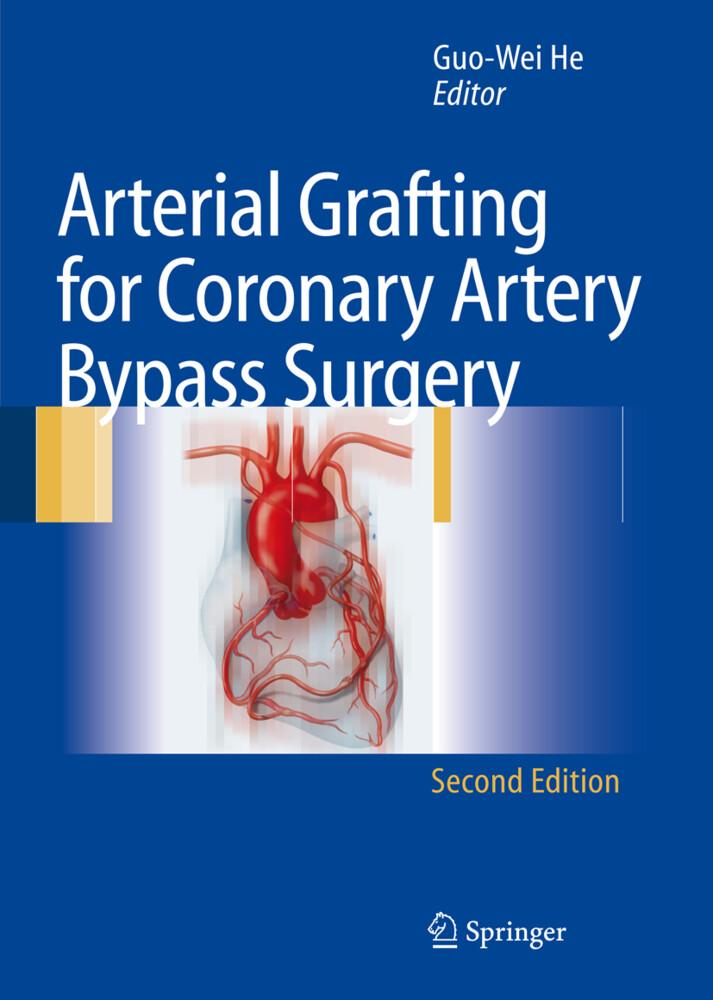 Arterial Grafting for Coronary Artery Bypass Surgery als Buch