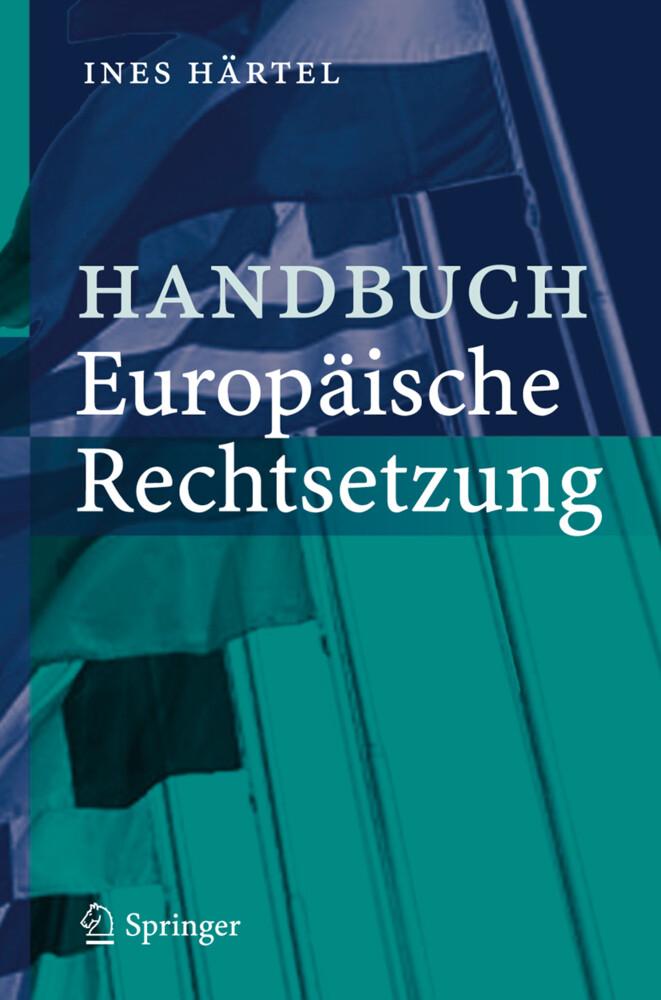 Handbuch Europäische Rechtsetzung als Buch
