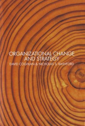 Organizational Change and Strategy: An Interlevel Dynamics Approach als Buch