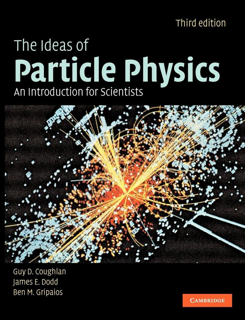 Ideas of Particle Physics als Buch