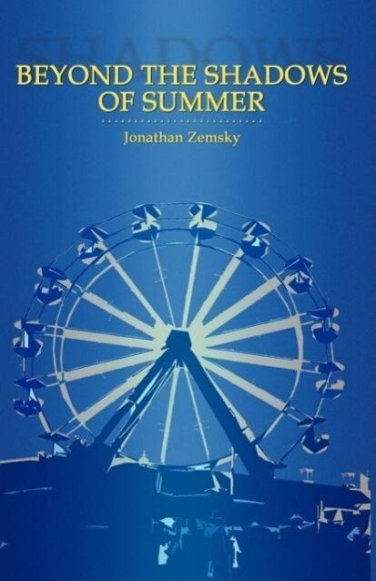 Beyond the Shadows of Summer als Taschenbuch