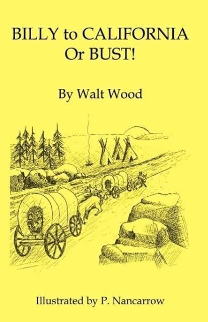 Billy to California or Bust! als Taschenbuch
