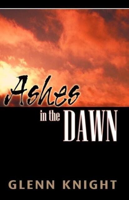 Ashes in the Dawn als Taschenbuch