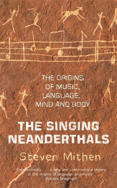 The Singing Neanderthals als Taschenbuch