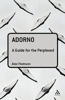 Adorno: A Guide for the Perplexed als Buch