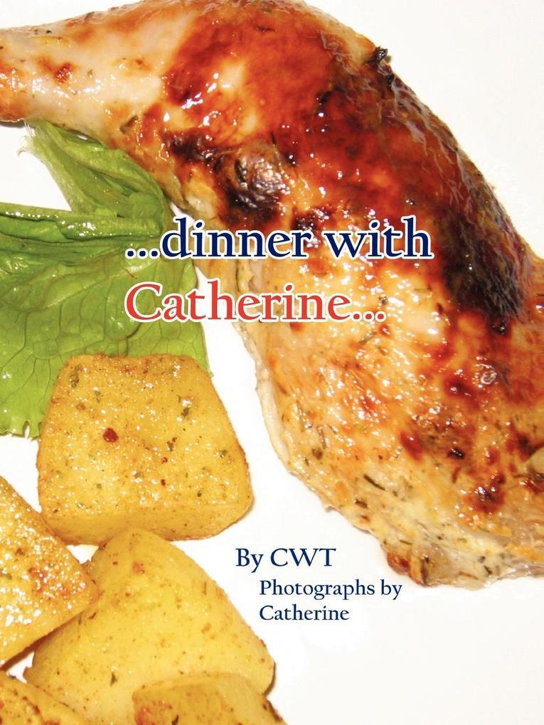 Dinner with Catherine... als Taschenbuch
