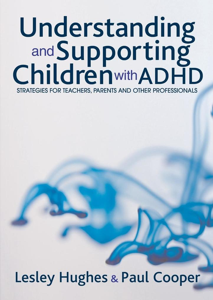 Understanding and Supporting Children with ADHD als Buch