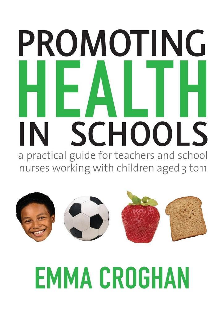 Promoting Health in Schools als Buch