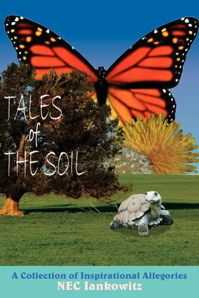 Tales of The Soil als Taschenbuch