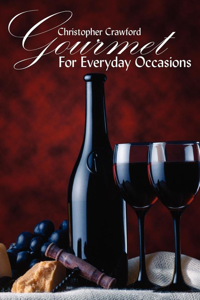 Gourmet For Everyday Occasions als Taschenbuch