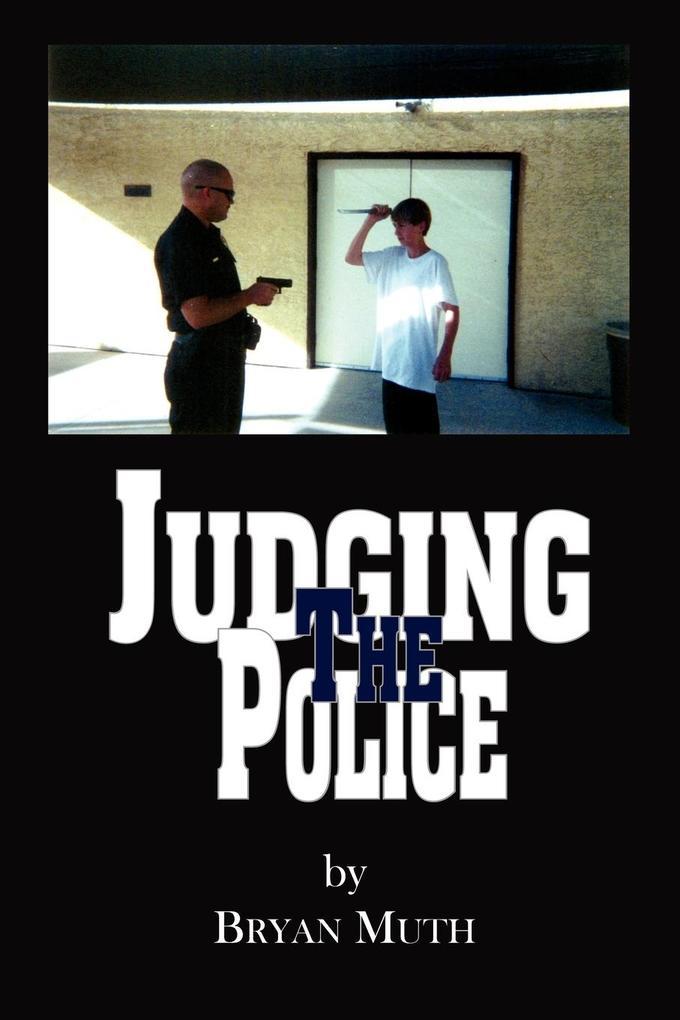 Judging The Police als Taschenbuch