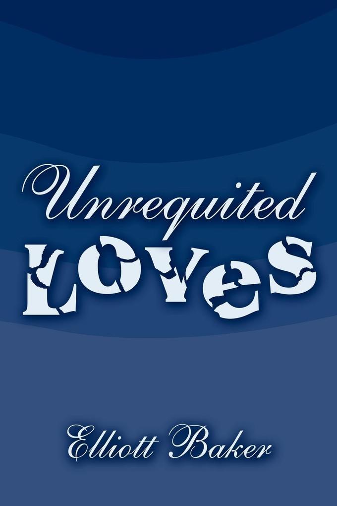 Unrequited Loves als Taschenbuch