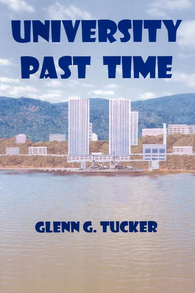 University Past Time als Taschenbuch
