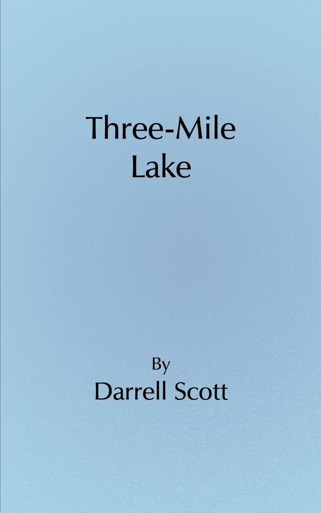 Three-Mile Lake als Taschenbuch