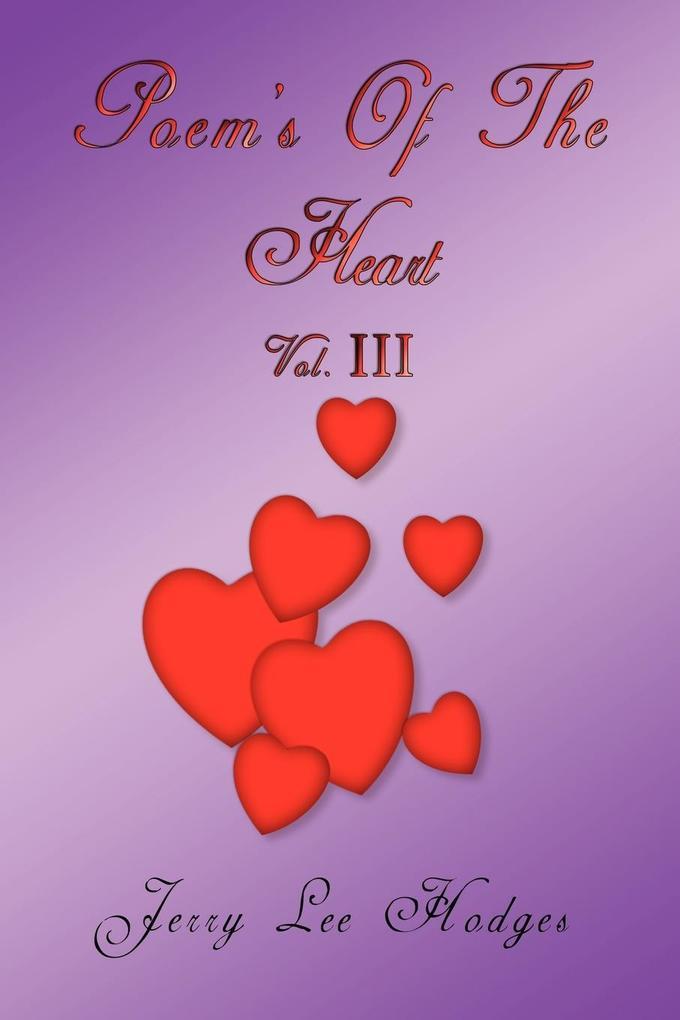 Poem's of the Heart: Vol. III als Taschenbuch