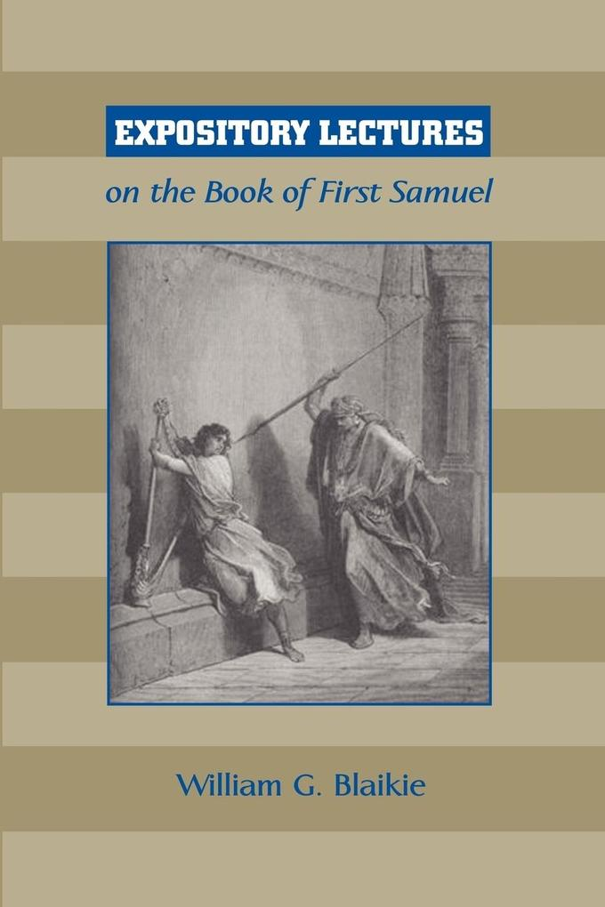 Expository Lectures on the Book of First Samuel als Taschenbuch