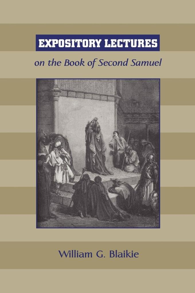 Expository Lectures on the Book of Second Samuel als Taschenbuch