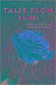 Sacred Texts: Tales from Rumi als Buch