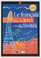 FRANÇAIS AVEC....DES JEUX ET DES ACT 1 als Taschenbuch