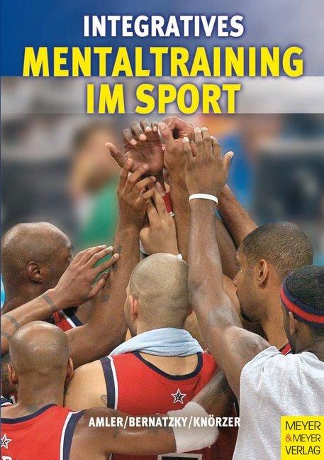 Integratives Mentaltraining im Sport als Buch