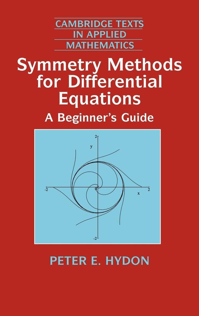 Symmetry Methods for Differential Equations: A Beginner's Guide als Buch