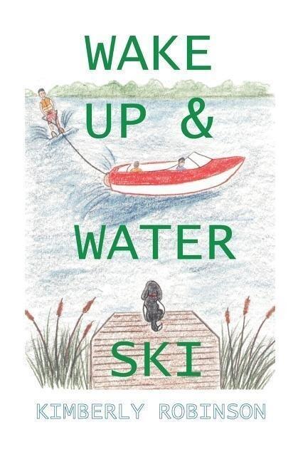 Wake Up & Water Ski als Taschenbuch