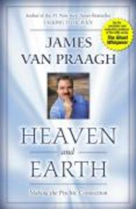 Heaven and Earth: Making the Psychic Connection als Taschenbuch