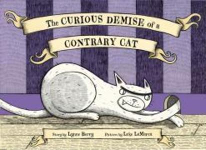 The Curious Demise of a Contrary Cat als Buch