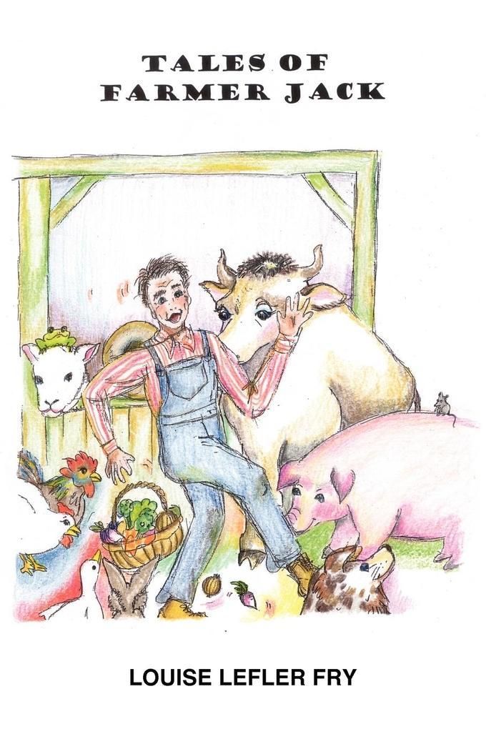 TALES OF FARMER JACK als Taschenbuch