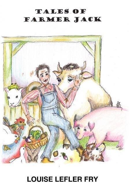 Tales of Farmer Jack als Buch