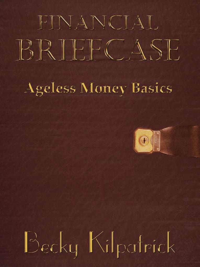 Financial Briefcase: Ageless Money Basics als Taschenbuch