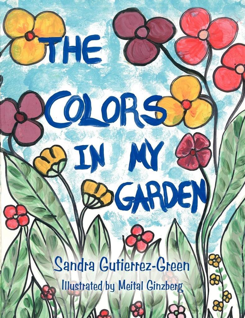 The Colors in My Garden als Taschenbuch