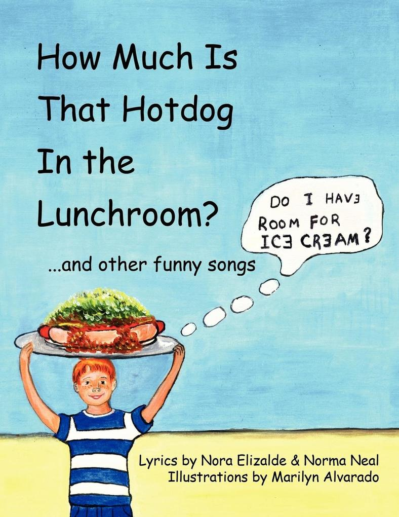 How Much Is That Hotdog in the Lunchroom?: ...and Other Funny Songs als Spielwaren