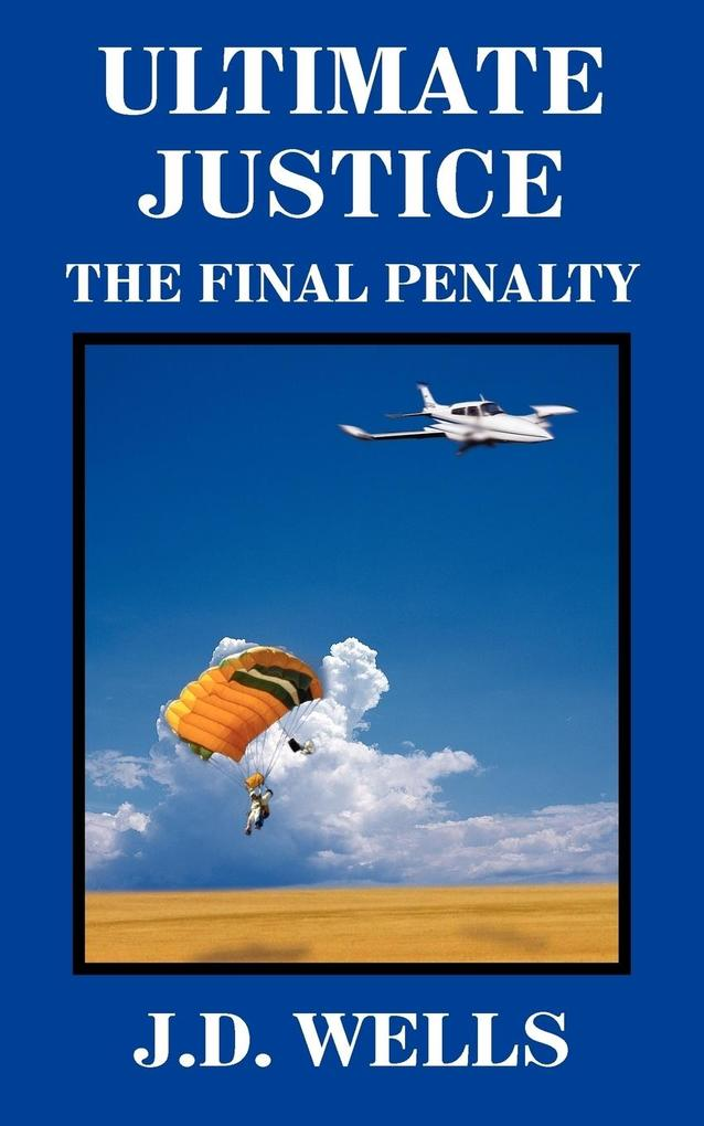 Ultimate Justice: The Final Penalty als Taschenbuch