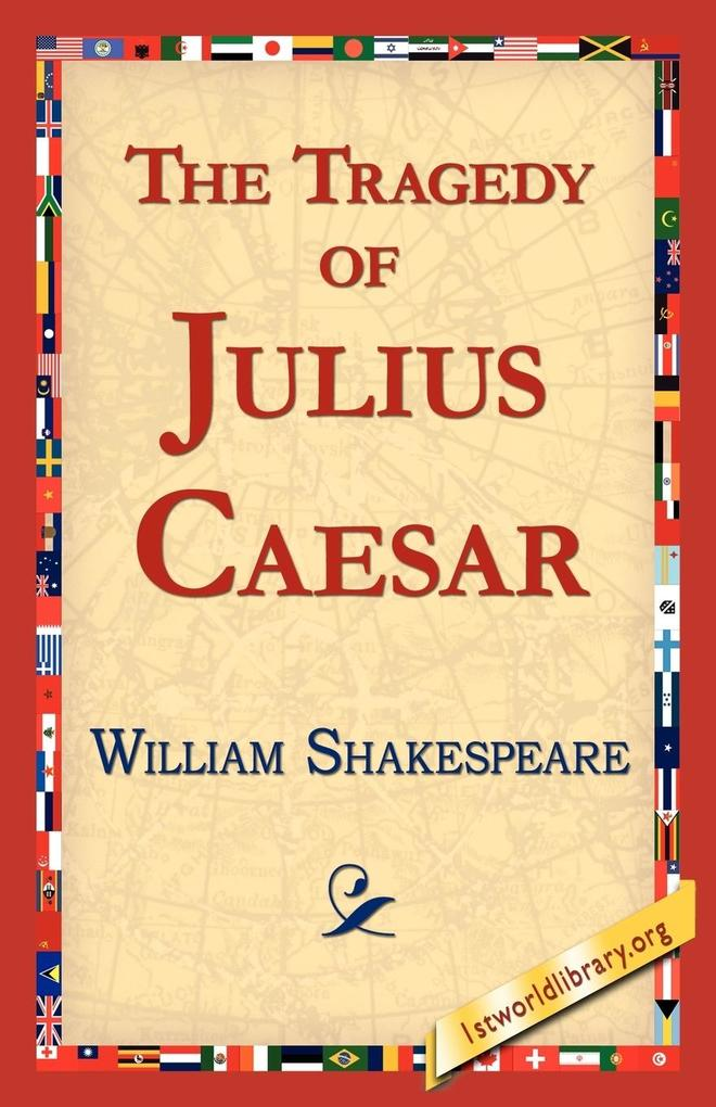 The Tragedy of Julius Caesar als Taschenbuch