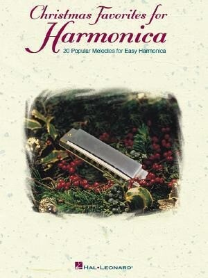 Christmas Favorites for Harmonica: 20 Popular Melodies for Easy Harmonica als Taschenbuch