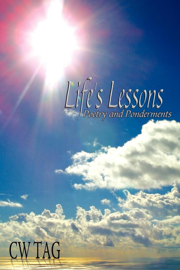 Life's Lessons: Poetry and Ponderments als Taschenbuch