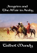 Jimgrim and the Affair in Araby