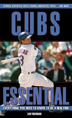 Cubs Essential: Everything You Need to Know to Be a Real Fan! als Buch