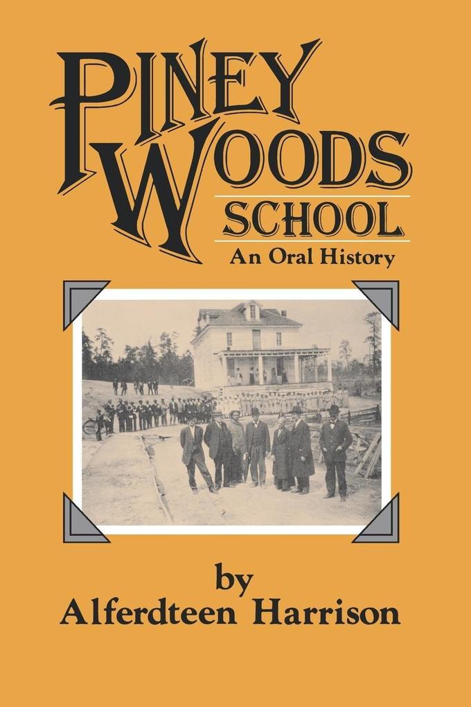 Piney Woods School: An Oral History als Taschenbuch