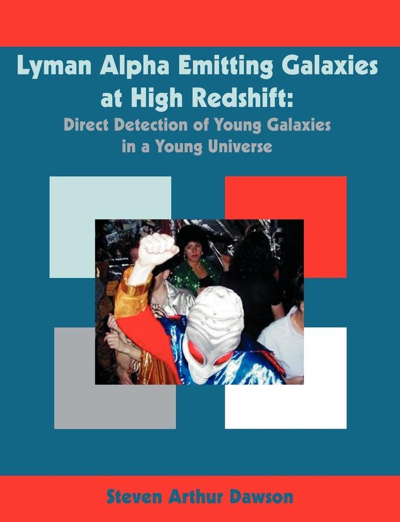 Lyman Alpha Emitting Galaxies at High Redshift als Taschenbuch